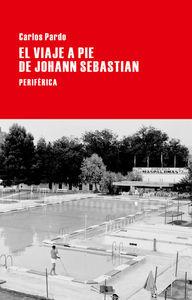 El viaje a pie de Johann Sebastian: portada