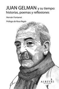 Juan Gelman y su tiempo: historias, poemas y reflexiones: portada