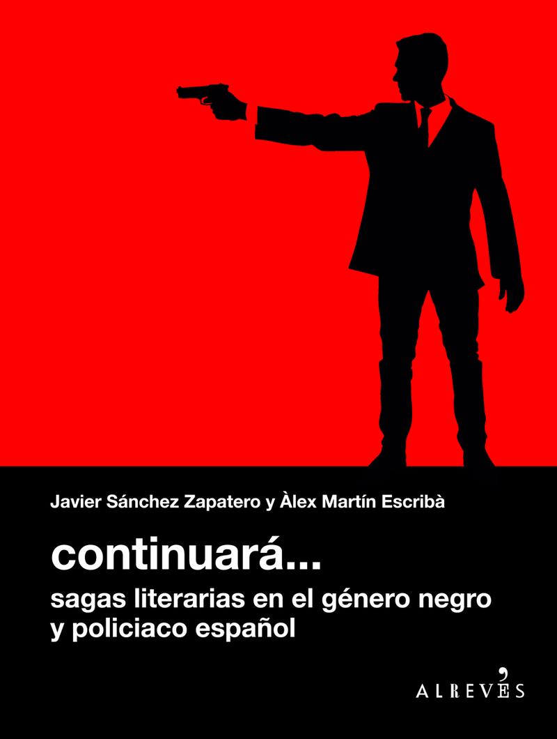 Continuará... Sagas literarias en el género negro español: portada