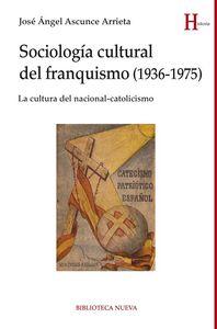 SOCIOLOGÍA CULTURAL DEL FRANQUISMO (1936-1975): portada