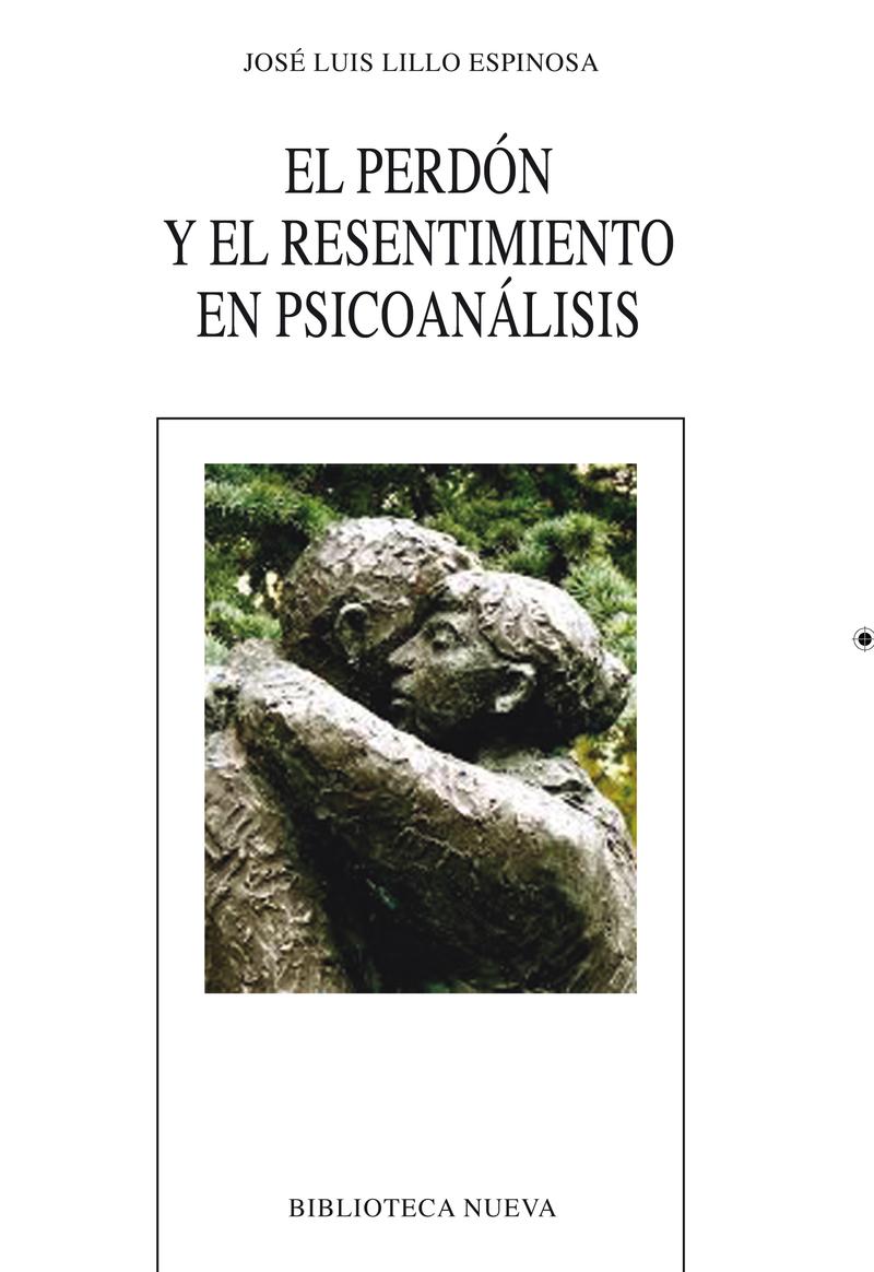 PERDÓN Y EL RESENTIMIENTO EN PSICOANÁLISIS, EL: portada