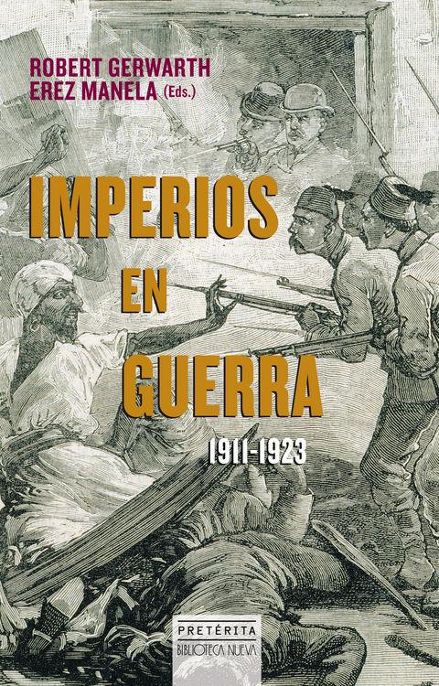 IMPERIOS EN GUERRA, 1911-1923: portada