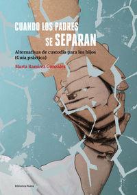 CUANDO LOS PADRES SE SEPARAN - 2ª EDICIÓN: portada