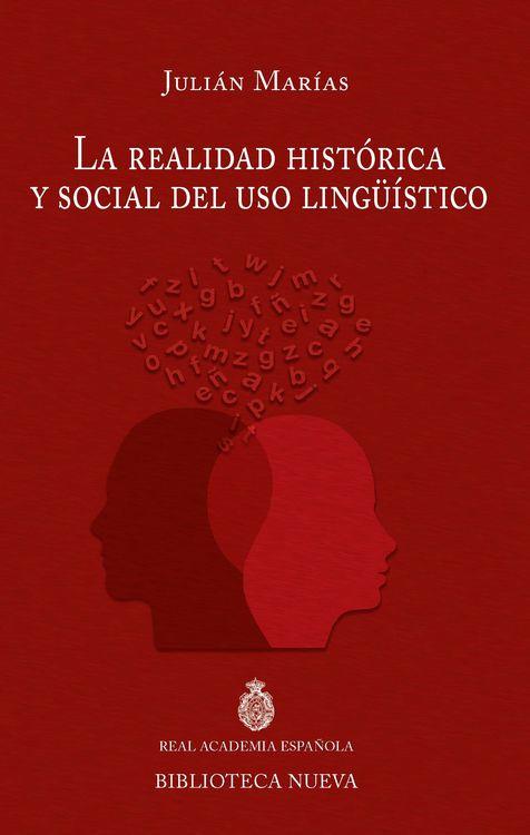 LA REALIDAD HISTORICA Y SOCIAL DEL USO LINGÜISTICO: portada