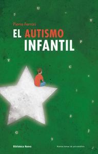 EL AUTISMO INFANTIL - 2ª EDICIÓN: portada