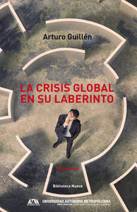 LA CRISIS GLOBAL EN SU LABERINTO: portada