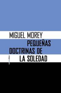 PEQUE�AS DOCTRINAS DE LA SOLEDAD (NE): portada