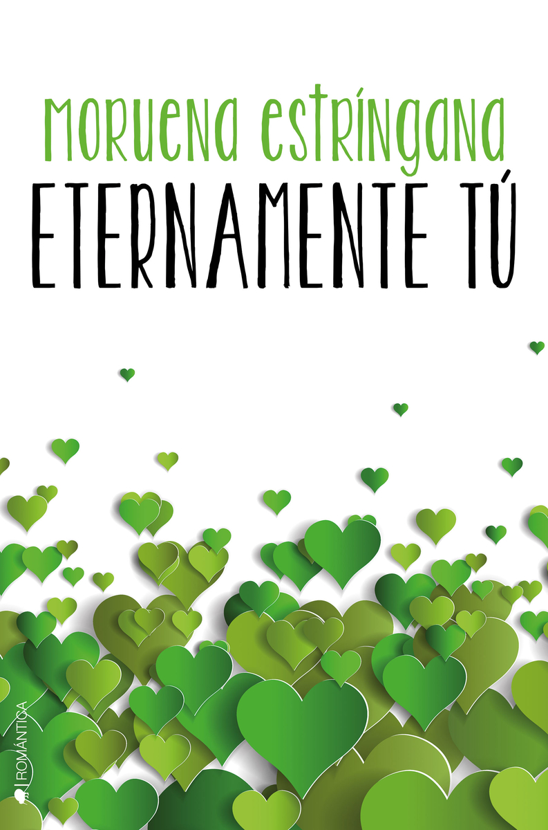 ETERNAMENTE TÚ (SERIE TÚ #3): portada