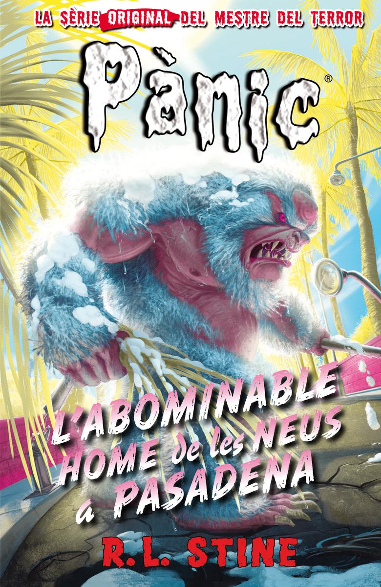 Pànic 13: L'abominable home de les neus a Pasadena: portada