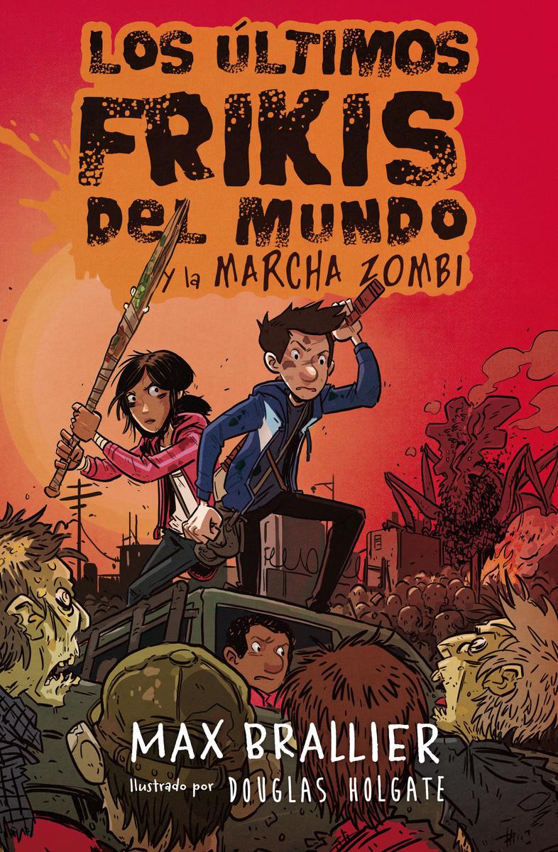 Los últimos frikis del mundo y la marcha zombi: portada