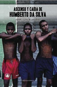 Ascenso y caída de Humberto da Silva: portada