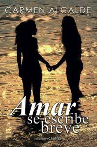 Amar se escribe breve: portada