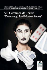 VII Certamen de Teatro Dramaturgo José Moreno Arenas: portada