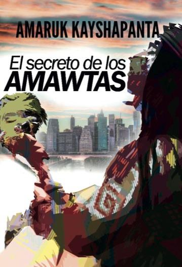 El secreto de los amawtas: portada