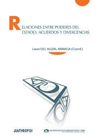 RELACIONES ENTRE PODERES DEL ESTADO: ACUERDOS Y DIVERGENCIAS: portada