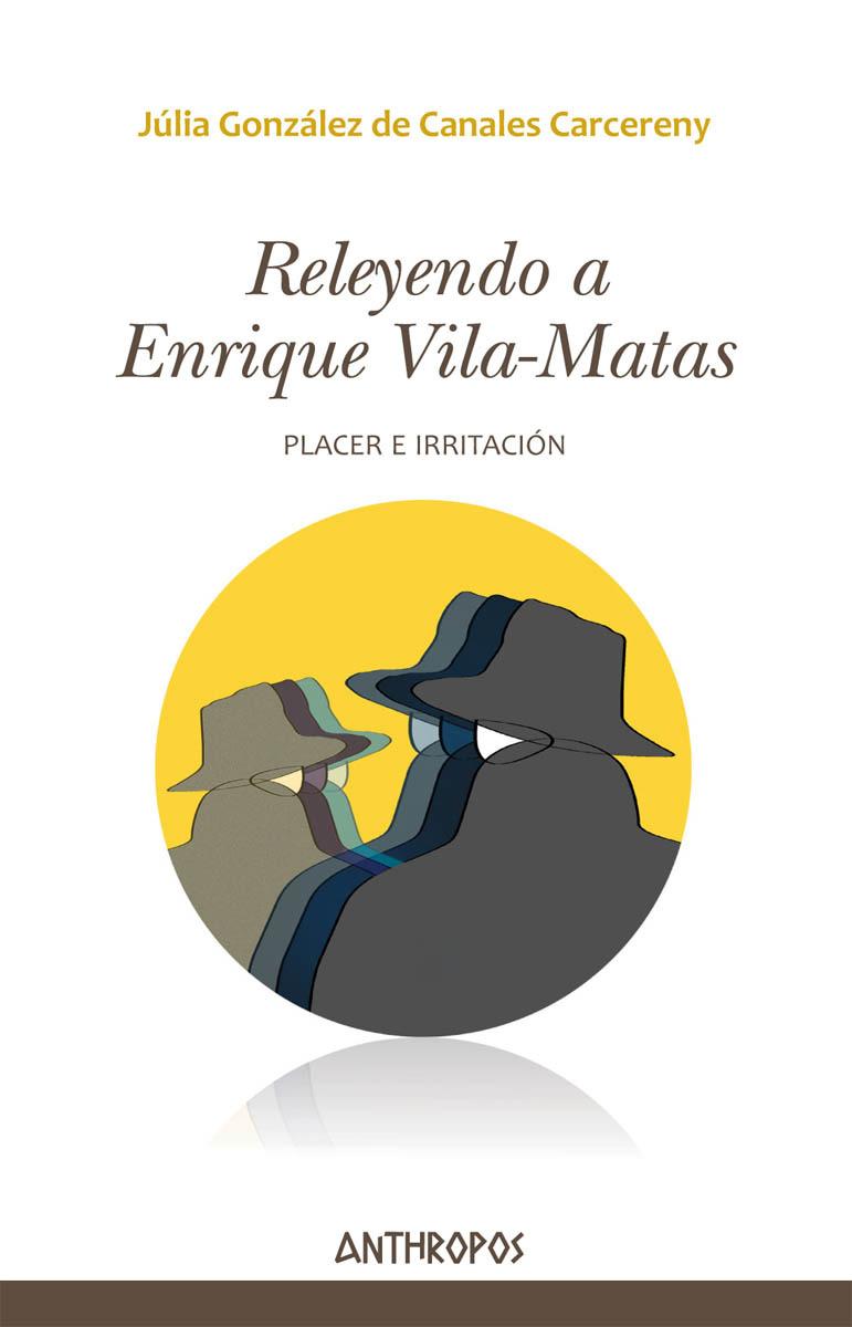 RELEYENDO A ENRIQUE VILA-MATAS: portada