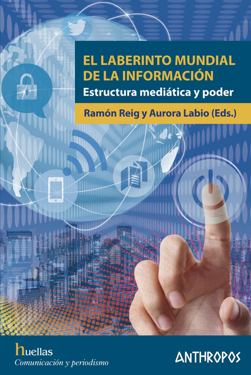 EL LABERINTO MUNDIAL DE LA INFORMACIÓN: portada
