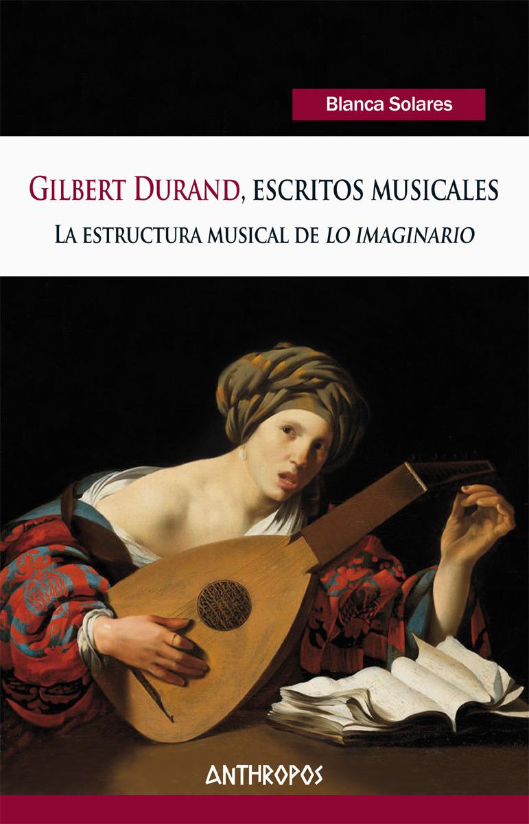 GILBERT DURAND, ESCRITOS MUSICALES: portada