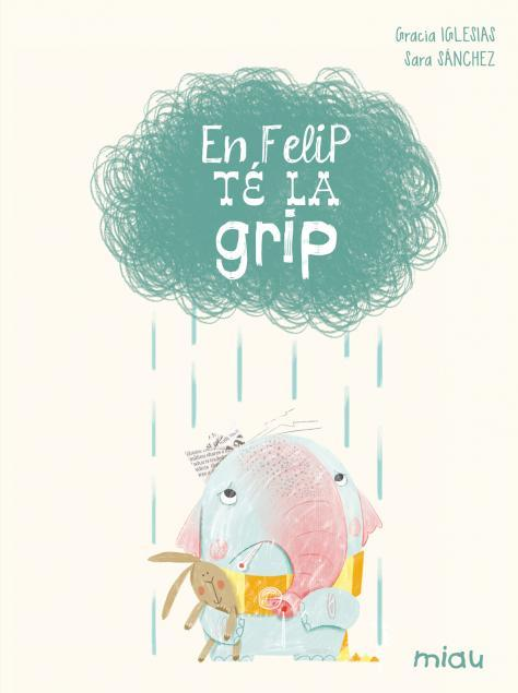 EN FELIP TÉ LA GRIP (CATALÁN): portada