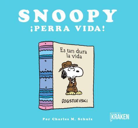 SNOOPY ¡PERRA VIDA!: portada