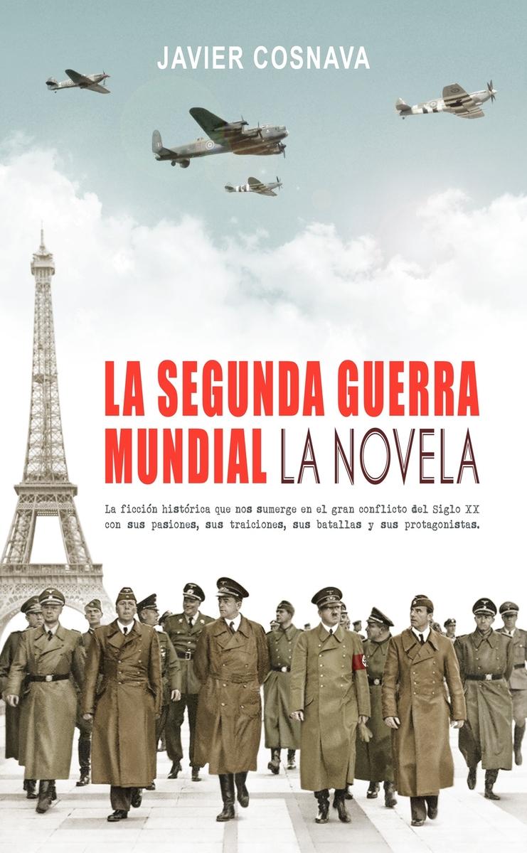 La Segunda Guerra Mundial. La novela: portada