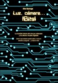 Luz, cámara...¡Bits!: portada
