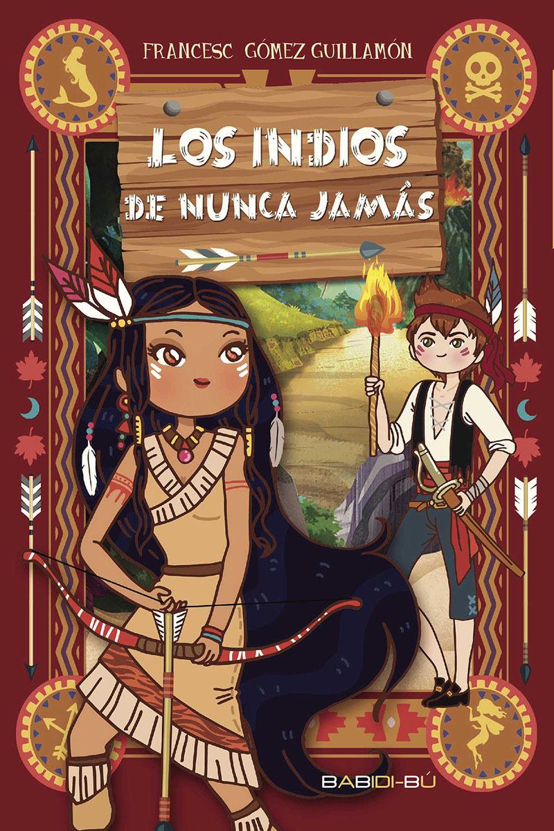 Los indios de nunca jamás: portada