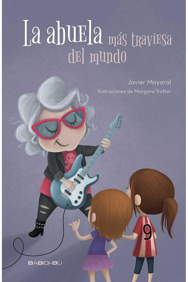 ABUELA MAS TRAVIESA DEL MUNDO,LA: portada