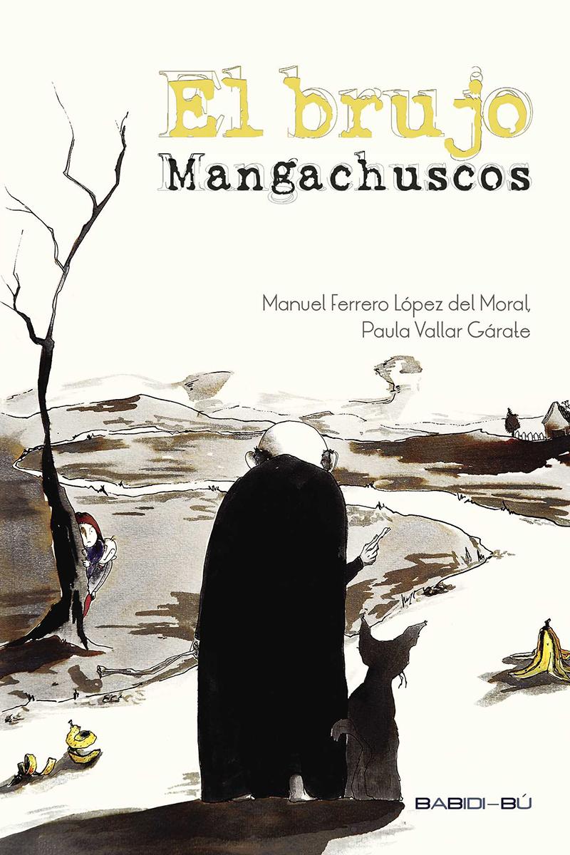 BRUJO MANGACHUSCOS,EL: portada