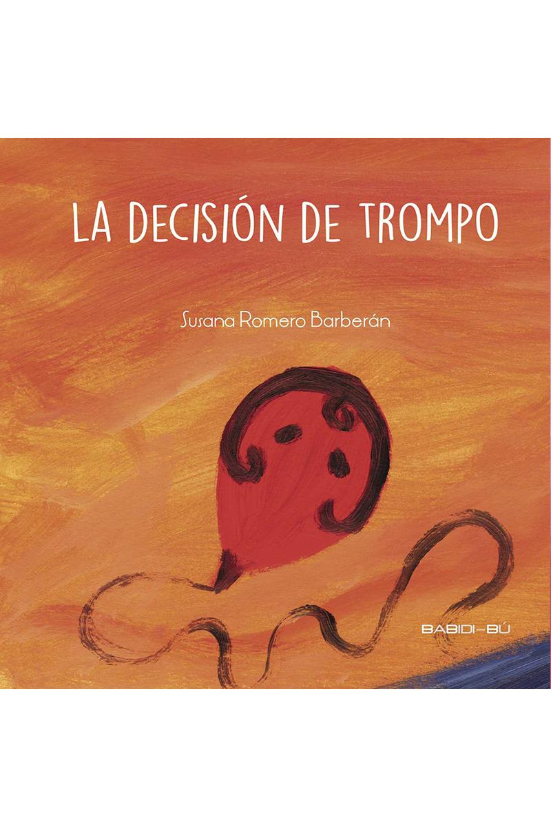 DECISION DE TROMPO,LA: portada