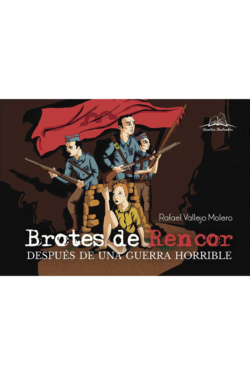 BROTES DE RENCOR DESPUES DE UNA GUERRA HORRIBLE: portada