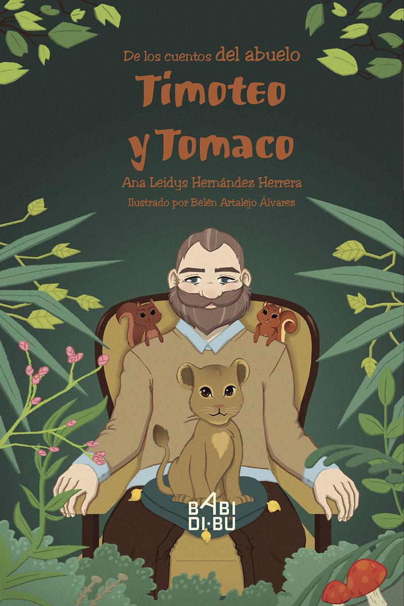 De los cuentos del abuelo; Timoteo y Tomaco: portada