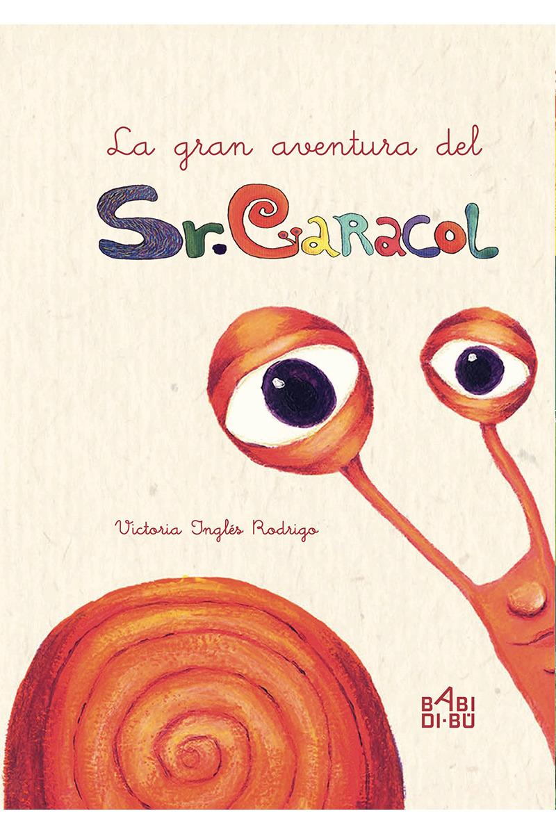 La gran aventura del señor Caracol: portada
