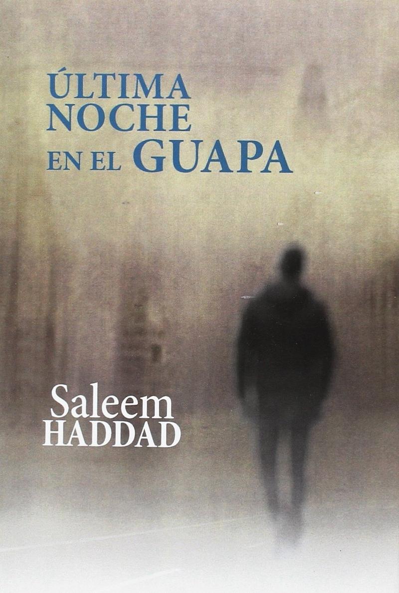ÚLTIMA NOCHE EN EL GUAPA: portada