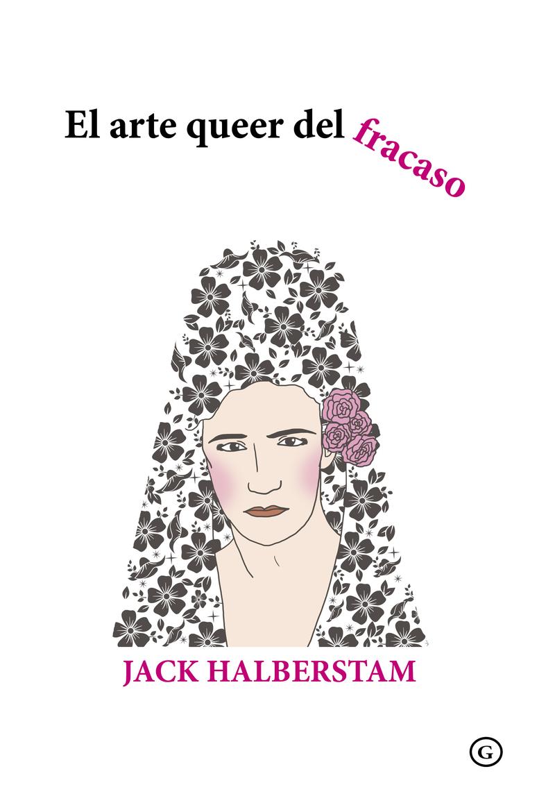 El arte queer del fracaso: portada