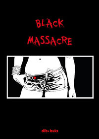 BLACK MASSACRE - PACK: portada