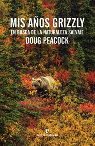 Mis años grizzly: portada