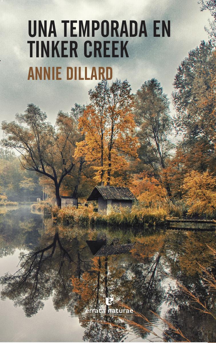 Una temporada en Tinker Creek: portada