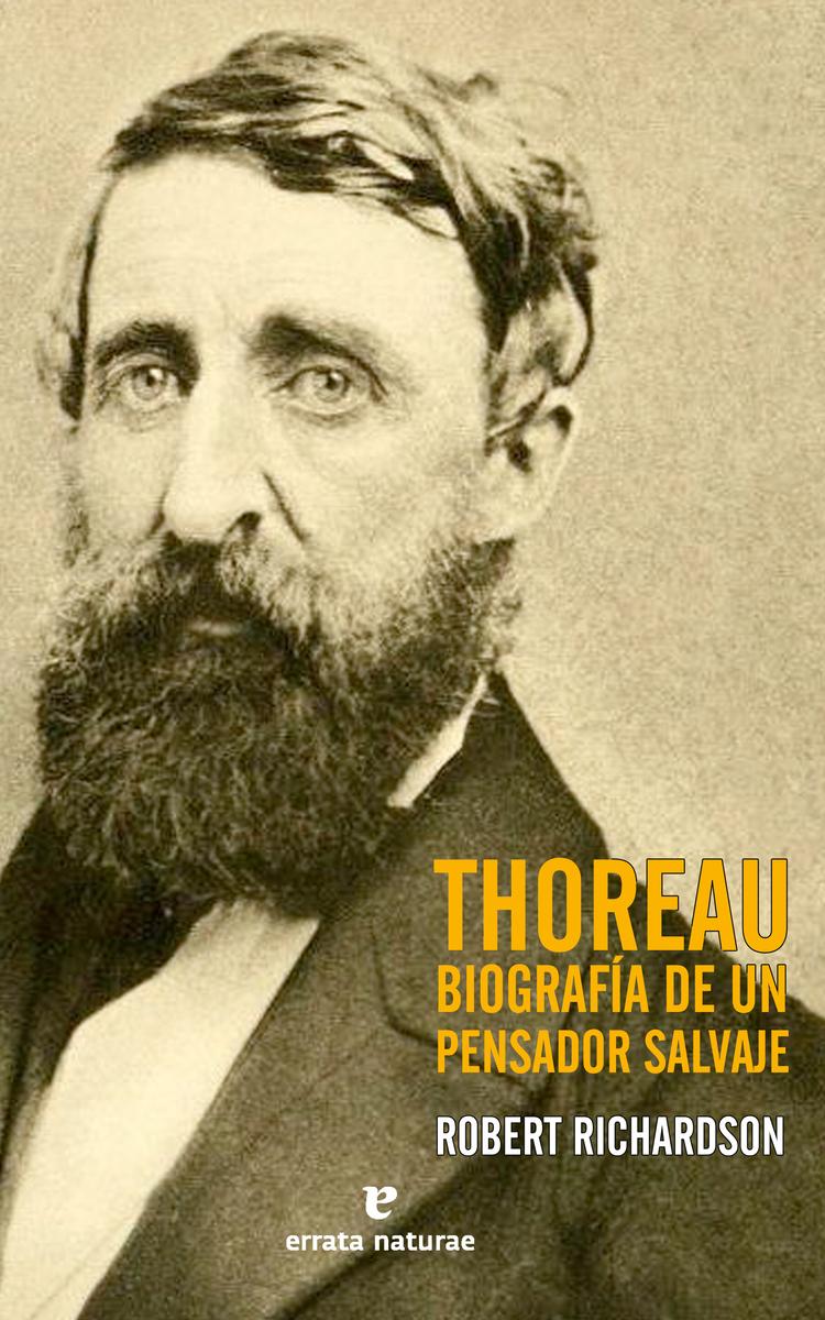 Thoreau: Biografía de un pensador salvaje: portada