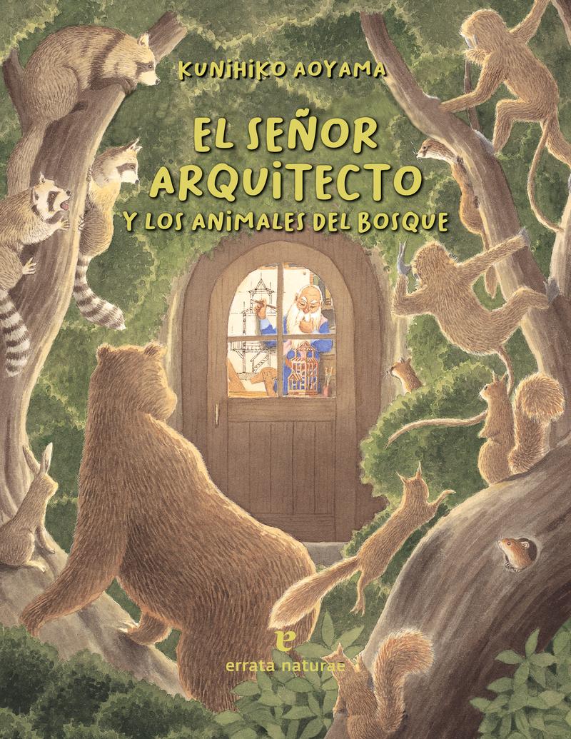 El señor arquitecto y los animales del bosque: portada