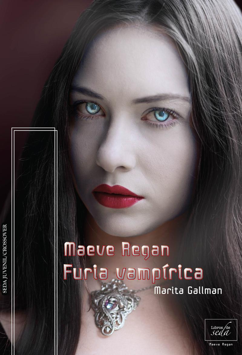 MAEVE REGAN: FURIA VAMPÍRICA (MAEVE REGAN-4): portada