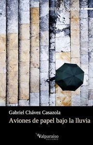 AVIONES DE PAPEL BAJO LA LLUVIA: portada