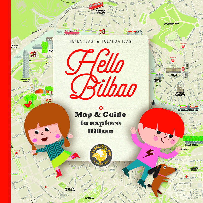 HELLO BILBAO. Map & Guide  to explore Bilbao.: portada
