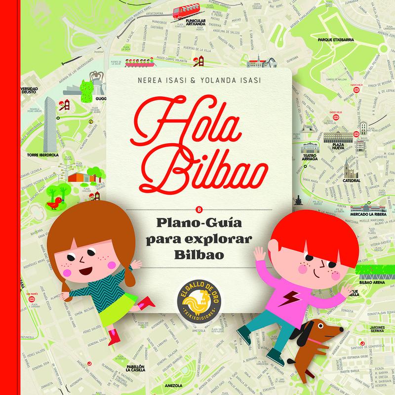 HOLA BILBAO. Plano-guía para explorar Bilbao.: portada