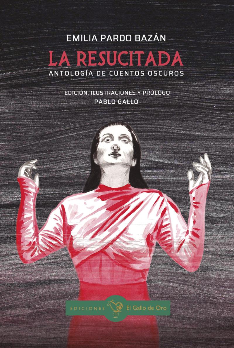 LA RESUCITADA. Antología de cuentos oscuros: portada