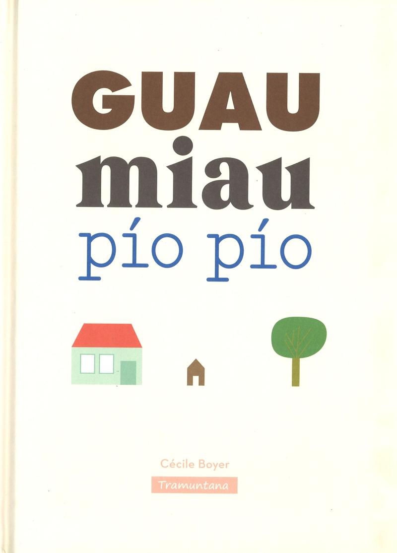 GUAU miau pío pío: portada