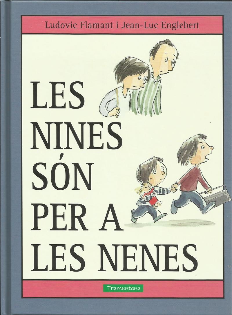LES NINES SÓN PER A LES NENES: portada