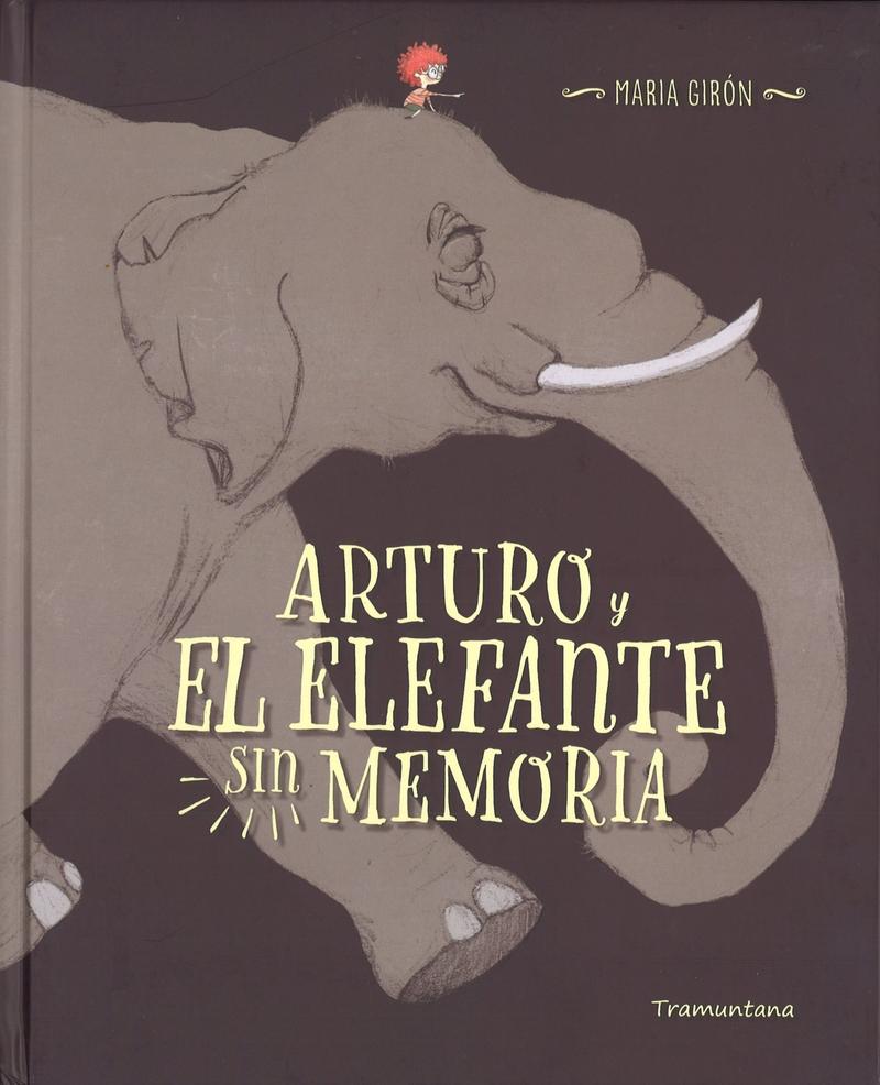 ARTURO Y EL ELEFANTE SIN MEMORIA: portada