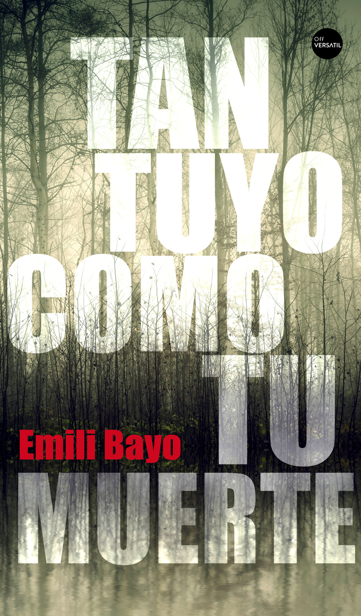 TAN TUYO COMO TU MUERTE: portada