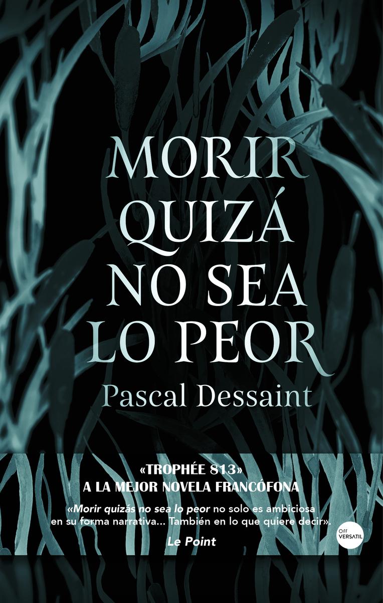 Resultado de imagen de MORIR QUIZÁ NO SEA LO PEOR de pascal